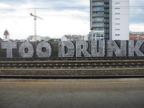 Graffito 'Too Drunk'