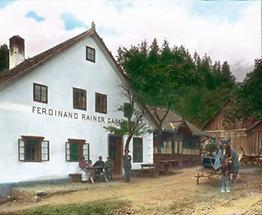 Das Gasthaus Ferdinand Rainer