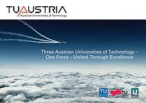 TU Austria - Three Austrian Universities of Technology – One Force – United Through Excellence - Infobroschüre