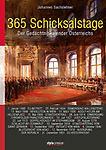 365 Schicksalstage - Der Gedächtniskalender Österreichs