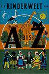 Die Kinderwelt - Von A bis Z, Band -