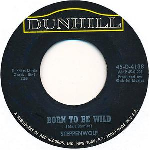 Plattenlabel: Steppenwolf - Born to be Wild, 1968 - (Quelle: discogs, Public Domain)