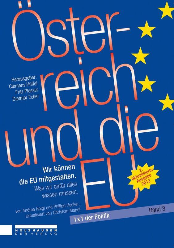 Bucheinband von '1x1 der Politik - Österreich und die EU - Wir können die EU mitgestalten, Band 3'