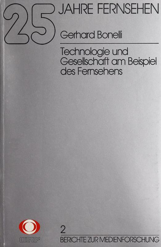 Cover of the book '25 Jahre Fernsehen - Technologie und Gesellschaft am Beispiel des Fernsehens, Volume 2'