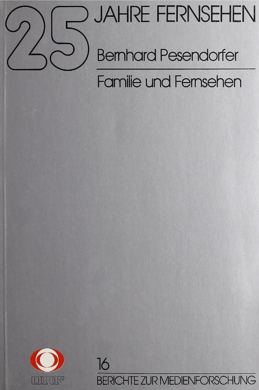 Bucheinband von '25 Jahre Fernsehen - Familie und Fernsehen, Band 16'