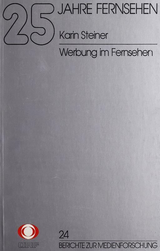 Cover of the book '25 Jahre Fernsehen - Werbung im Fernsehen, Volume 24'