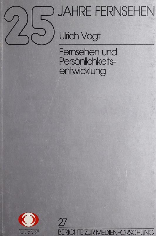 Bucheinband von '25 Jahre Fernsehen - Fernsehen und Persönlichkeitsentwicklung, Band 27'