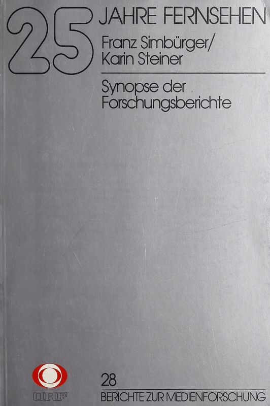 Bucheinband von '25 Jahre Fernsehen - Synopse der Forschungsberichte, Band 28'