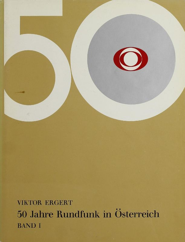 Bucheinband von '50 Jahre Rundfunk in Österreich, Band I'