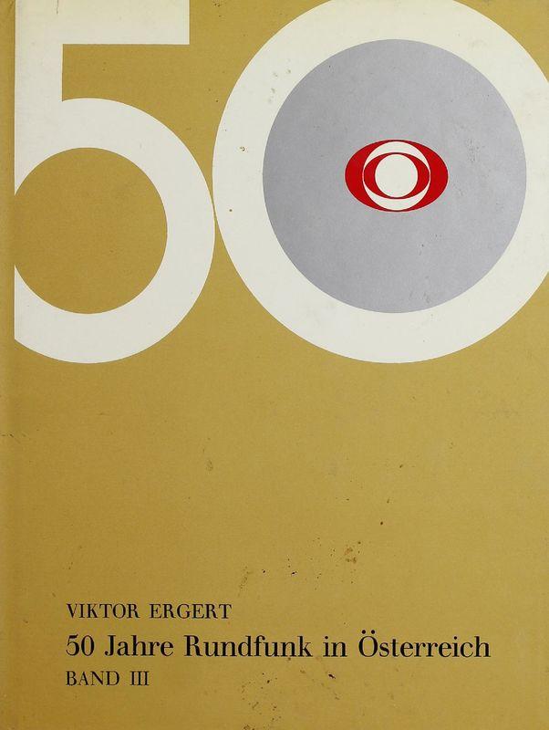 Cover of the book '50 Jahre Rundfunk in Österreich, Volume III'