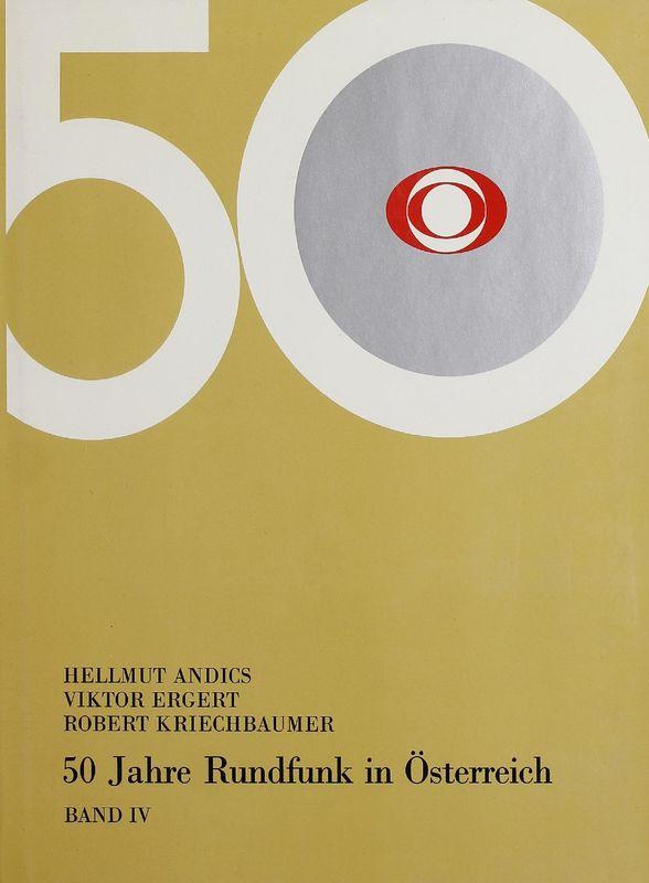 Bucheinband von '50 Jahre Rundfunk in Österreich, Band IV'