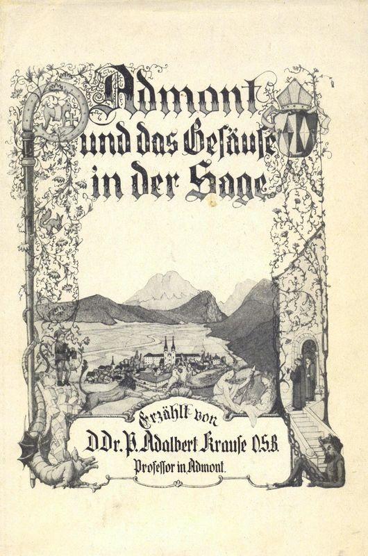 Bucheinband von 'Admont und das Gesäuse in der Sage'