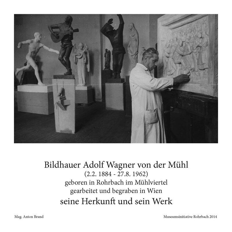 Cover of the book 'Bildhauer Adolf Wagner von der Mühl - seine Herkunft und sein Werk'