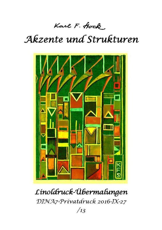 Bucheinband von 'Akzente und Strukturen - Linoldruck-Übermalungen'