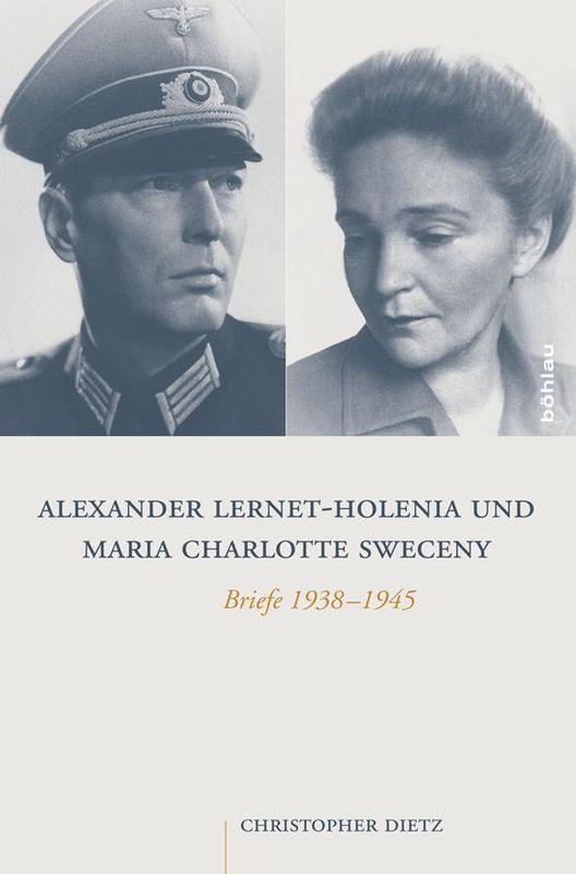 Bucheinband von 'Alexander Lernet-Holenia und Maria Charlotte Sweceny - Briefe 1938-1945'