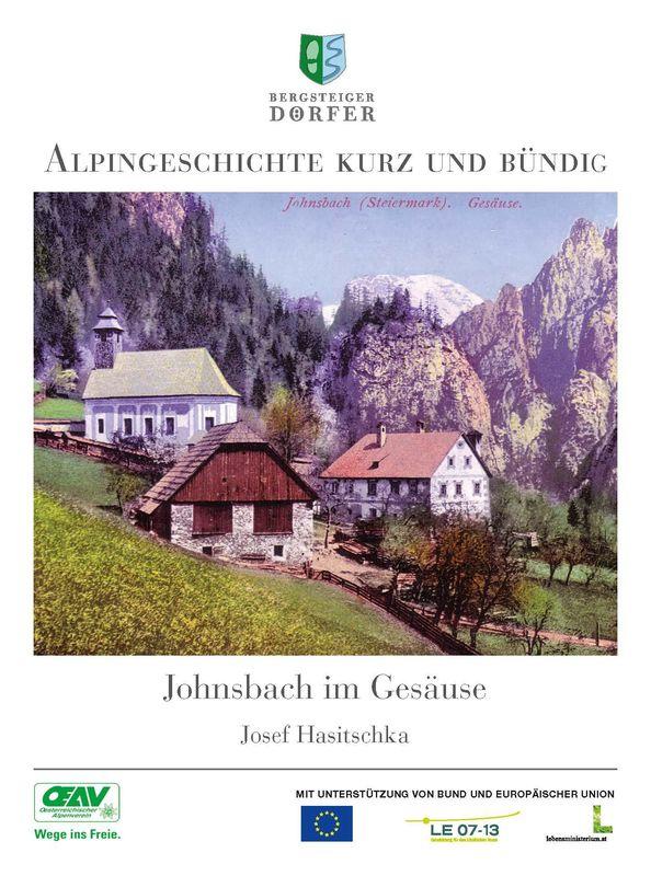 Bucheinband von 'Alpingeschichte kurz und bündig  - Johnsbach im Gesäuse'