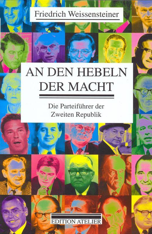 Bucheinband von 'An den Hebeln der Macht - Die Parteiführer der Zweiten Republik'