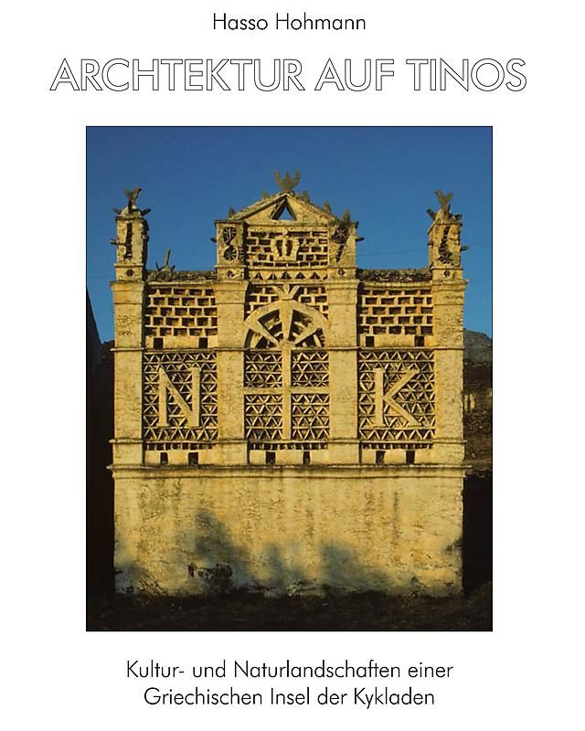 Bucheinband von 'Architektur auf Tinos - Kultur- und Naturlandschaften einer Griechischen Insel der Kykladen'