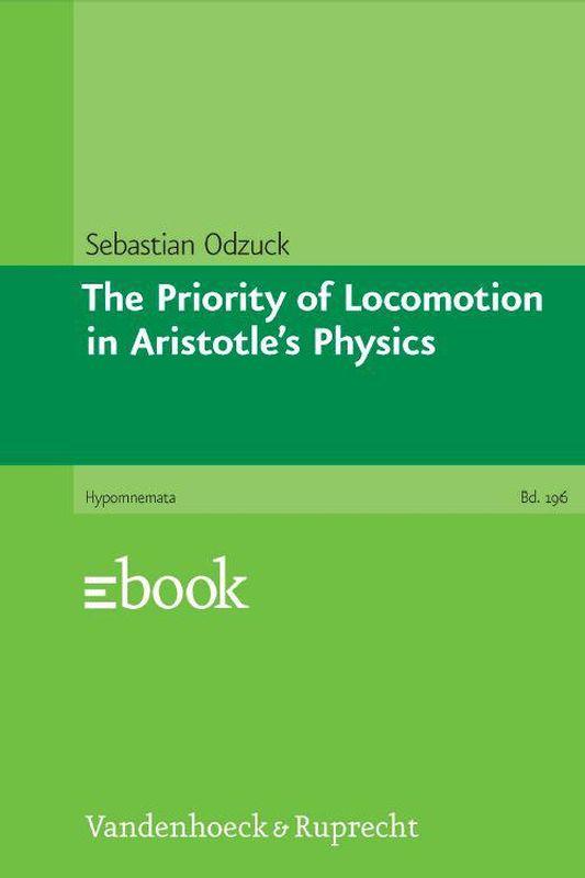 Bucheinband von 'The Priority of Locomotion in Aristotle's Physics'