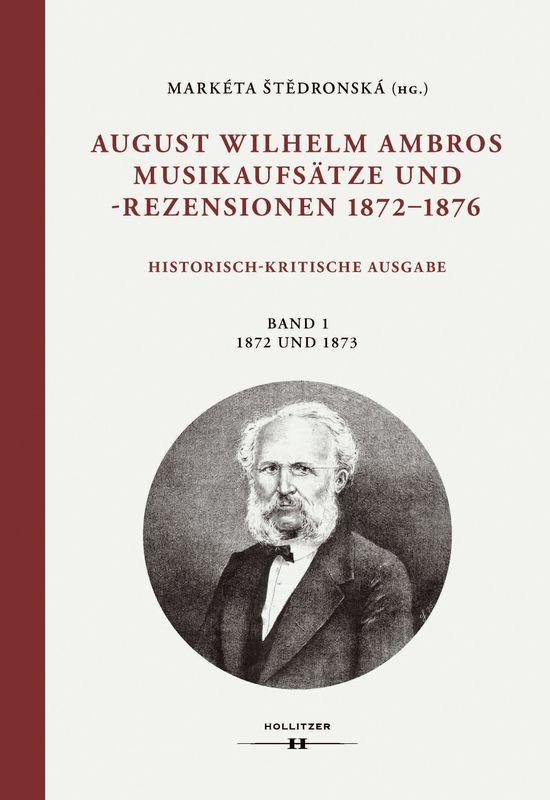 Bucheinband von 'August Wilhelm Ambros - Musikaufsätze und Rezessionen 1872-1876'