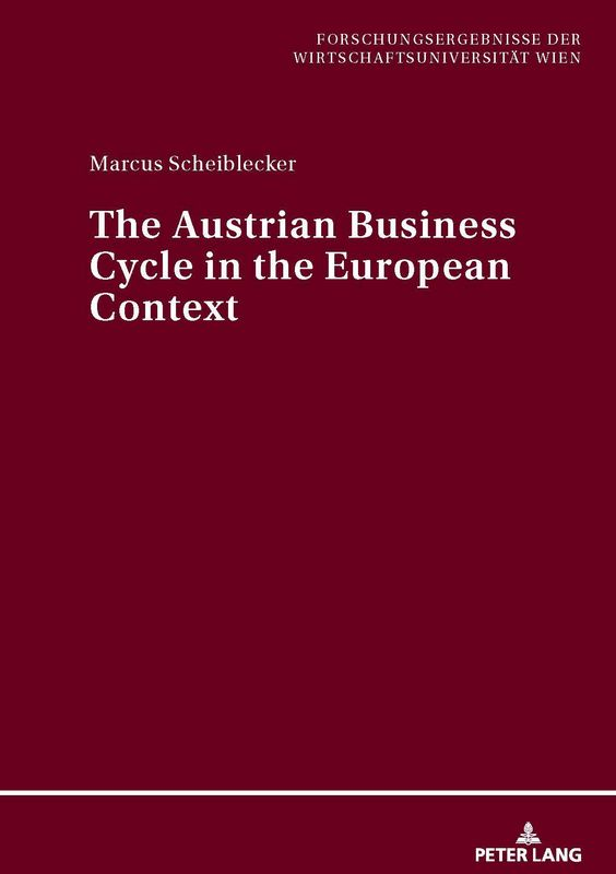 Bucheinband von 'The Austrian Business Cycle in the European Context'