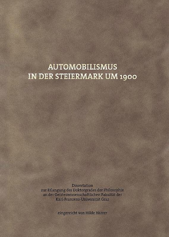 Bucheinband von 'Automobilismus in der Steiermark um 1900'
