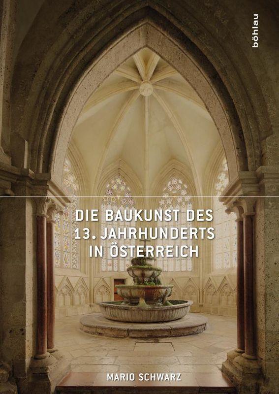 Bucheinband von 'Die Baukunst des 13. Jahrhunderts in Österreich'