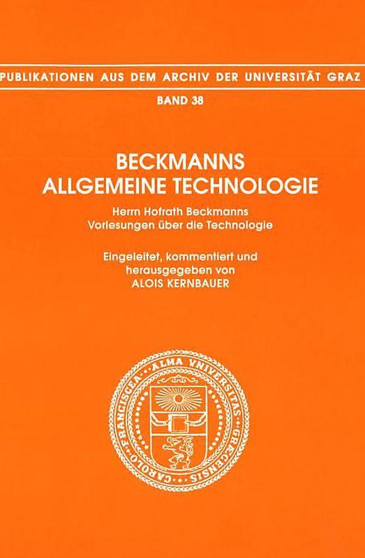 Bucheinband von 'Beckmanns Allgemeine Technologie - Herrn Hofrath Beckmanns Vorlesungen über die Technologie - Vorgetragen zwischen den Jahren 1783 bis 1793, Band 38'