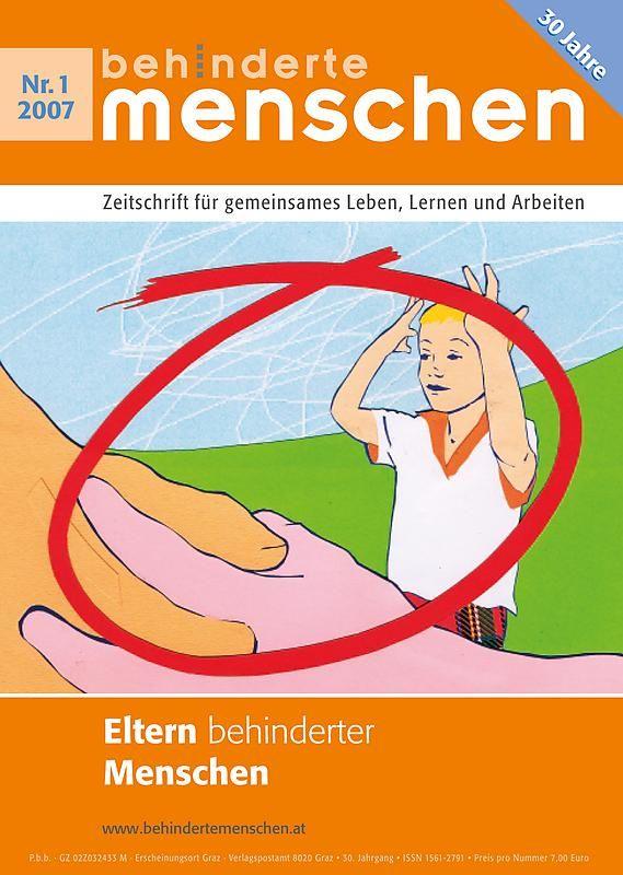 Bucheinband von 'Behinderte Menschen - Zeitschrift für gemeinsames Leben, Lernen und Arbeiten, Band 1/2007'