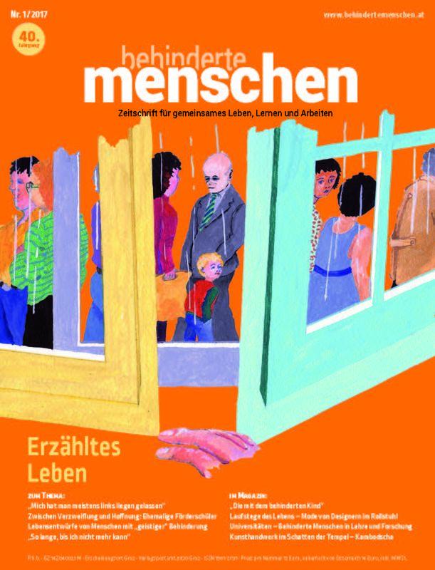 Bucheinband von 'Behinderte Menschen - Zeitschrift für gemeinsames Leben, Lernen und Arbeiten, Band 1/2017'