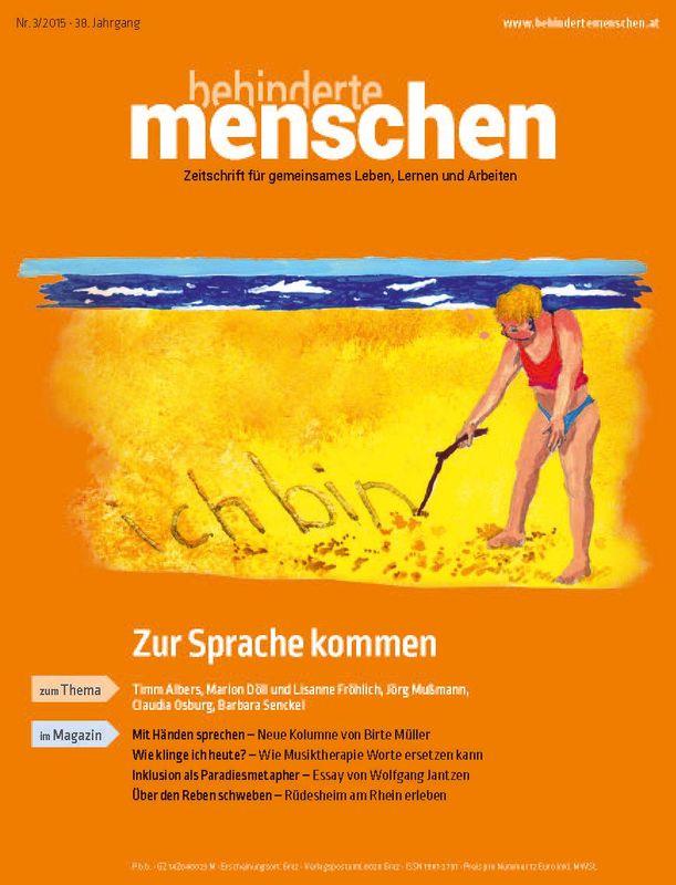 Cover of the book 'Behinderte Menschen - Zeitschrift für gemeinsames Leben, Lernen und Arbeiten, Volume 3/2015'