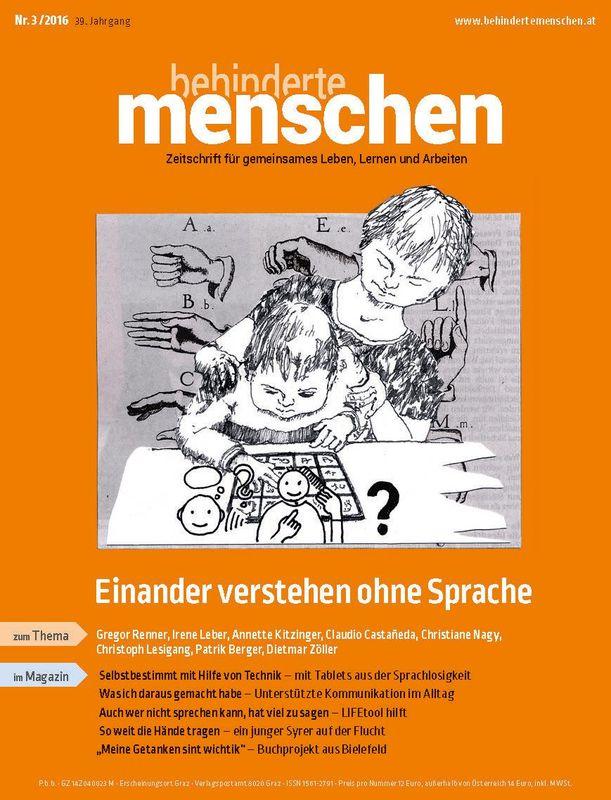 Bucheinband von 'Behinderte Menschen - Zeitschrift für gemeinsames Leben, Lernen und Arbeiten, Band 3/2016'