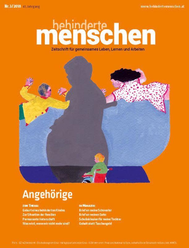 Bucheinband von 'Behinderte Menschen - Zeitschrift für gemeinsames Leben, Lernen und Arbeiten, Band 3/2018'