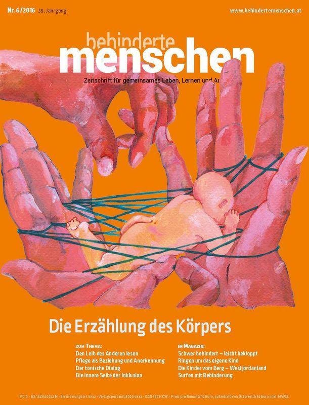 Bucheinband von 'Behinderte Menschen - Zeitschrift für gemeinsames Leben, Lernen und Arbeiten, Band 6/2016'