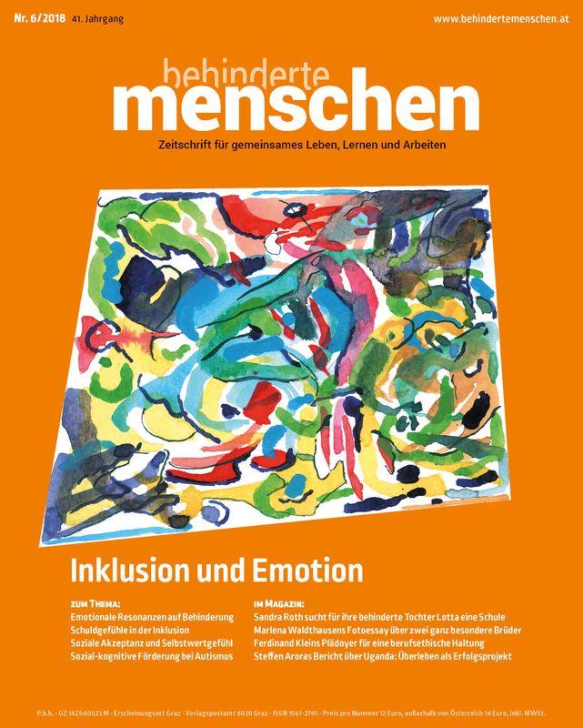 Cover of the book 'Behinderte Menschen - Zeitschrift für gemeinsames Leben, Lernen und Arbeiten, Volume 6/2018'