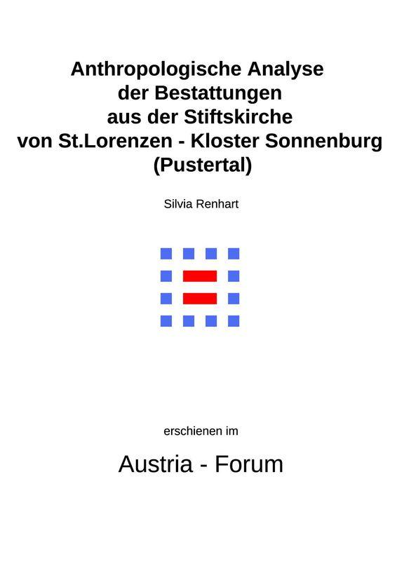 Bucheinband von 'Anthropologische Analyse der Bestattungen aus der Stiftskirche von St.Lorenzen - Kloster Sonnenburg (Pustertal)'