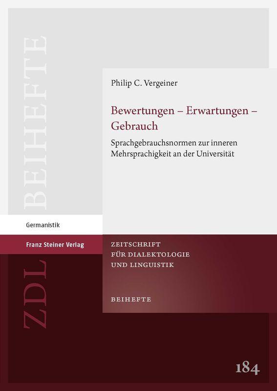 Bucheinband von 'Bewertungen – Erwartungen – Gebrauch - Sprachgebrauchsnormen zur inneren Mehrsprachigkeit an der Universität'