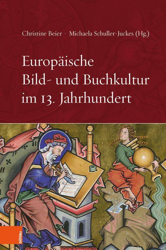 Cover of the book 'Europäische Bild- und Buchkultur im 13. Jahrhundert'