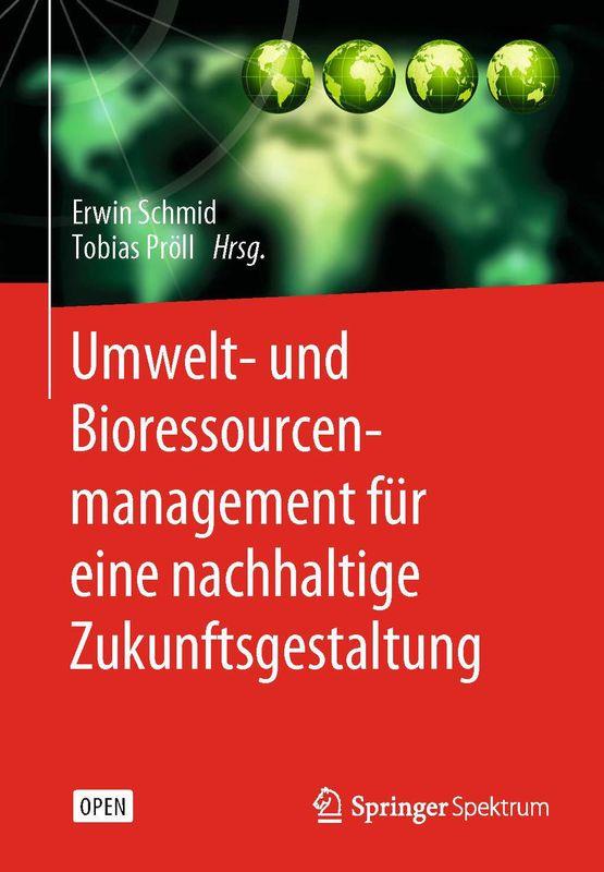 Bucheinband von 'Umwelt- und Bioressourcenmanagement für eine nachhaltige Zukunftsgestaltung'