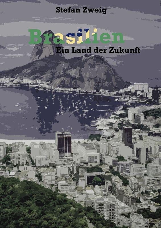 Cover of the book 'Brasilien - Ein Land der Zukunft'