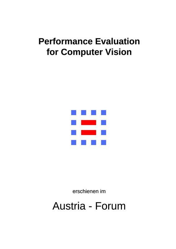 Bucheinband von 'Performance Evaluation for Computer Vision - 31st AAPR/OAGM Workshop 2007, Band 224'