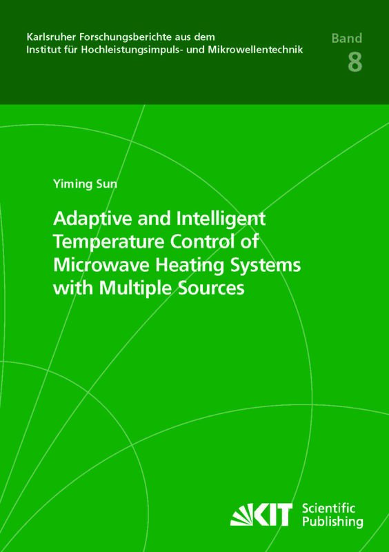 Bucheinband von 'Adaptive and Intelligent Temperature Control of Microwave Heating Systems with Multiple Sources'
