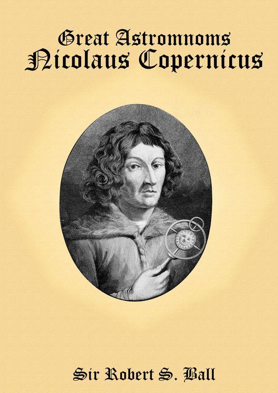 Bucheinband von 'Great Astronoms - Nicolaus Copernicus'