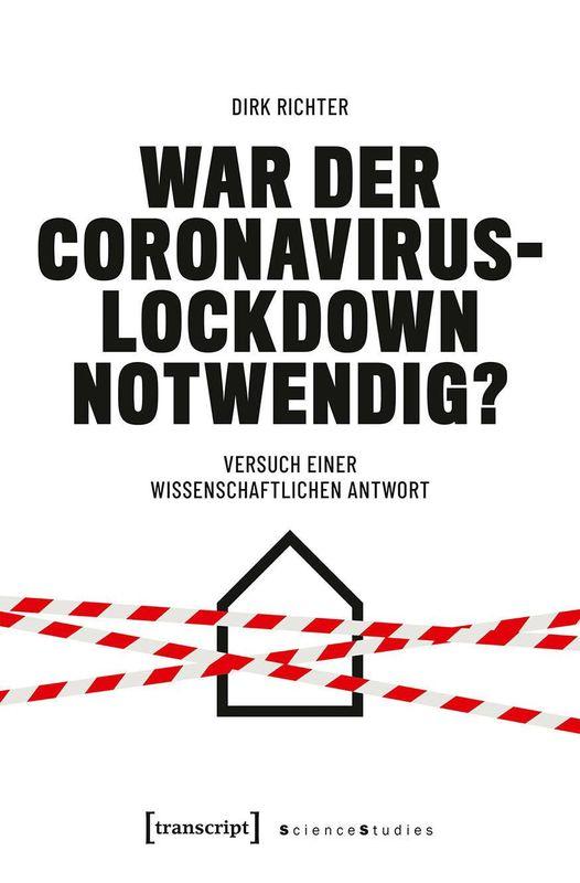 Bucheinband von 'War der Coronavirus-Lockdown notwendig? - Versuch einer wissenschaftlichen Antwort'