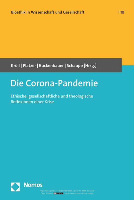Bucheinband von 'Die Corona-Pandemie - Ethische, gesellschaftliche und theologische Reflexionen einer Krise'