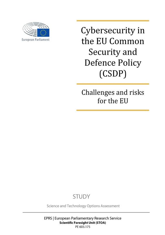 Bucheinband von 'Cybersecurity in the EU Common Security and Defence Policy (CSDP) - Challenges and risks for the EU'
