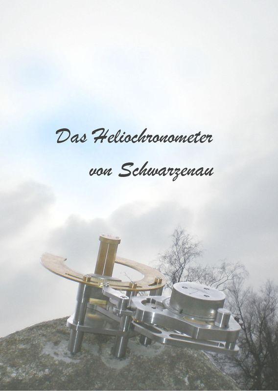 Bucheinband von 'Das Heliochronometer von Schwarzenau'