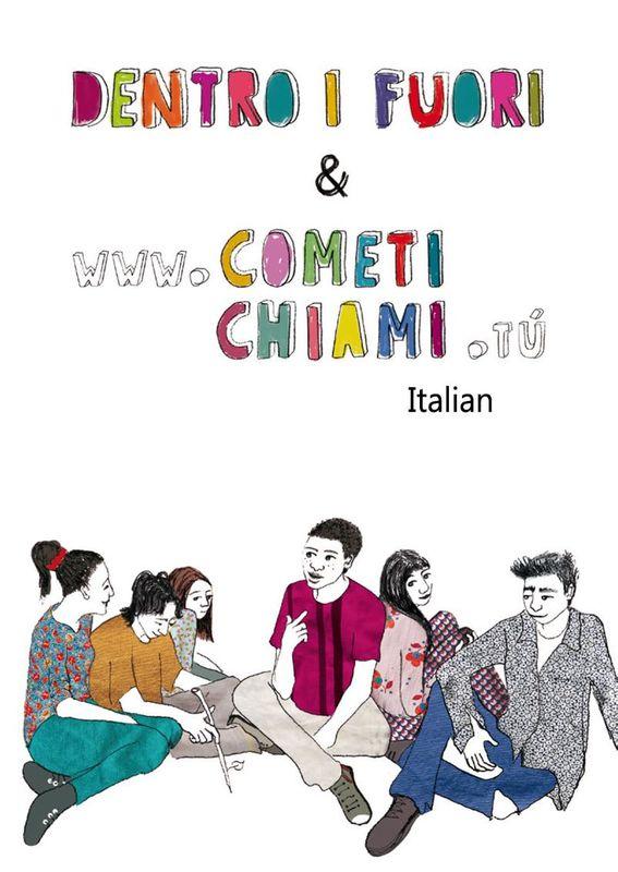 Bucheinband von 'Dentro e Fuori i Giardinetti & www.cometichiami.tu'