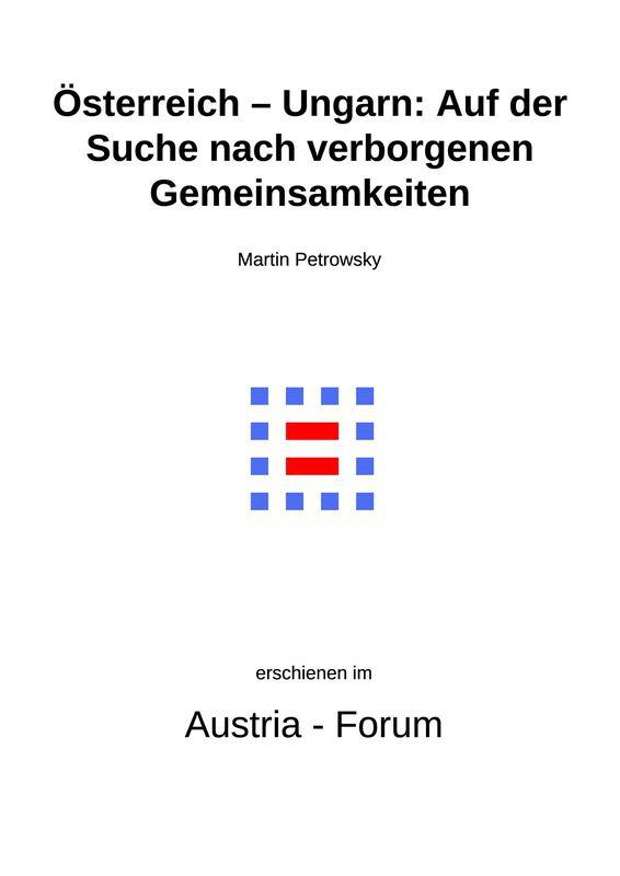 Bucheinband von Österreich- Ungarn: Auf der Suche nach verborgenen Gemeinsamkeiten