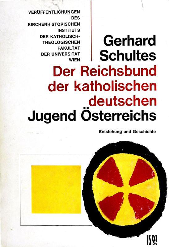 Bucheinband von Der Reichsbund der katholisch deutschen Jugend Österreichs - Entstehung und Geschichte , Band 4